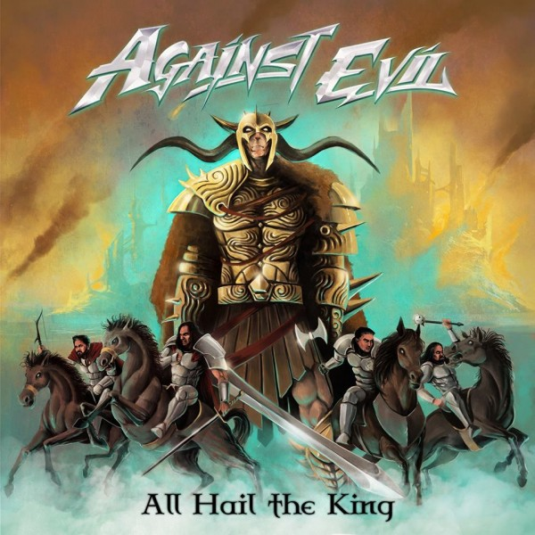Against Evil - All Hail the King (CD)