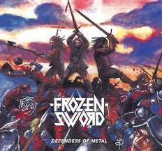 Frozen Sword - Defenders Of Metal