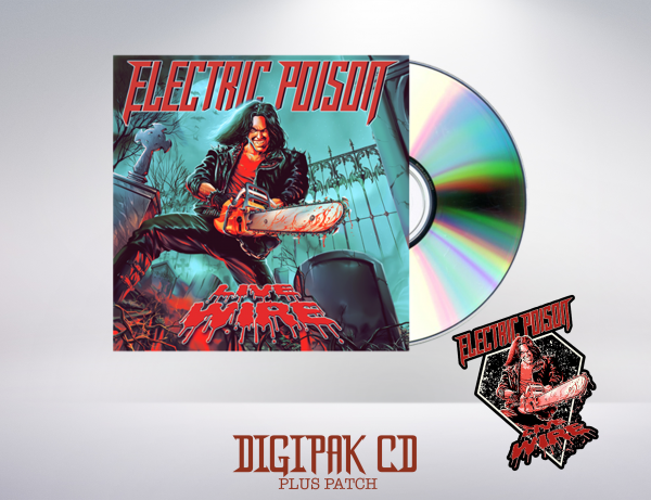 Electric Poison - Live Wire (CD & Patch)