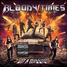 Bloody Times - On A Mission