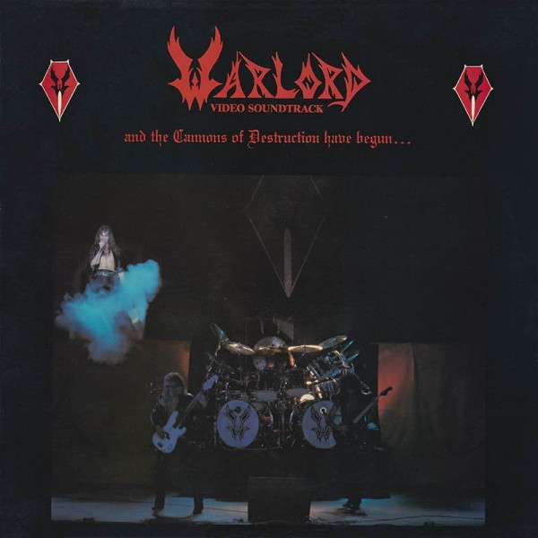 Warlord - And the cannons of destruction have begun