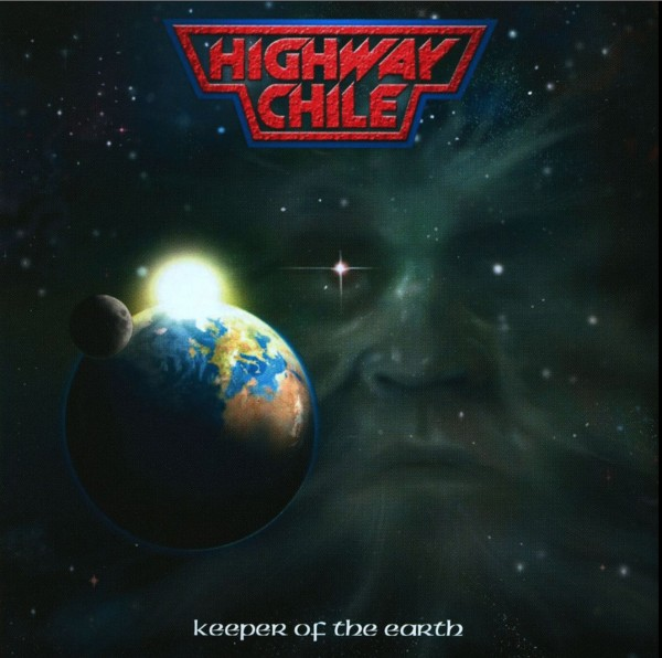 Highway Chile - Keeper Of The Earth