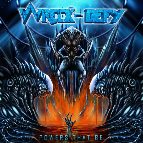 Wreck-Defy - Powers That Be (CD)